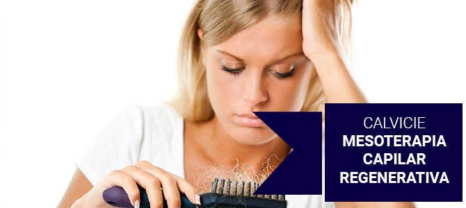 Calvicie: olvídala con la mesoterapia capilar regenerativa